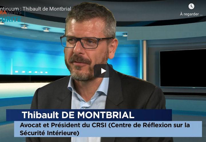 Agora News Sécurité: Continuum avec Thibault de Montbrial