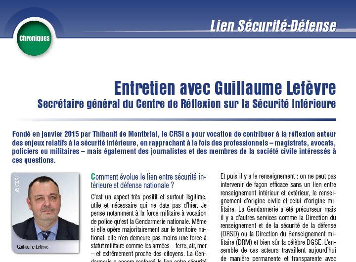 Lien Sécurité-Défense: interview de Guillaume Lefèvre dans le magazine Défense n°204 de l'UNION-IHEDN
